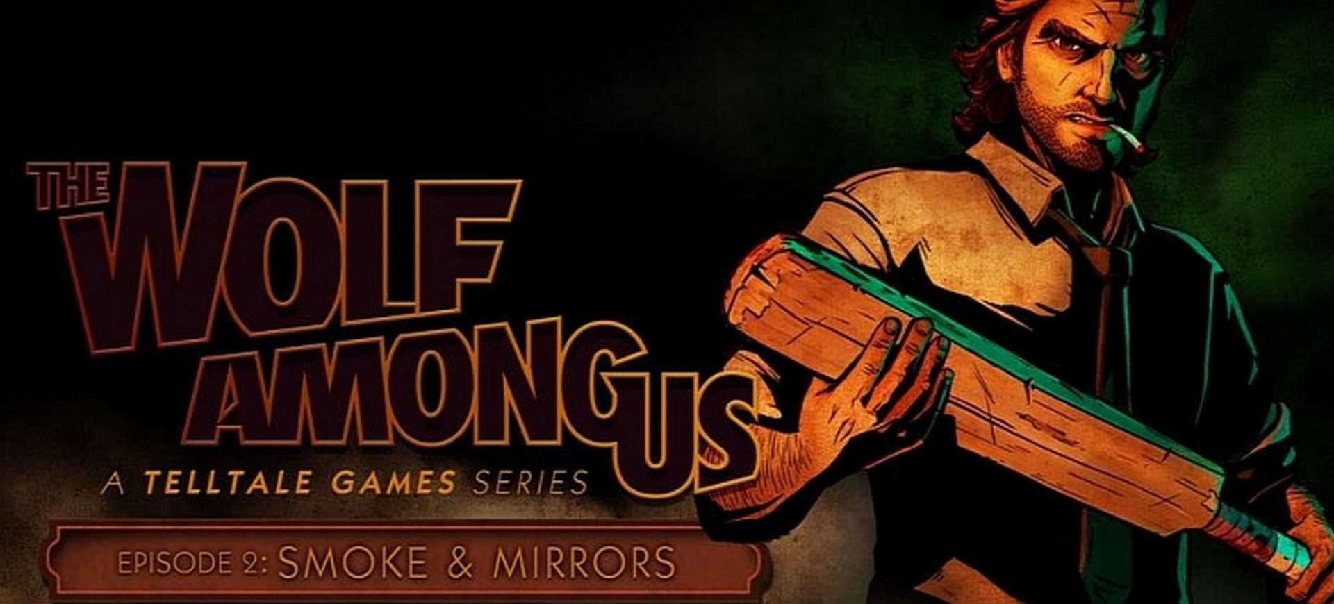 The Wolf Among Us - Ep.2: Smoke & Mirrors - Đánh Giá Game